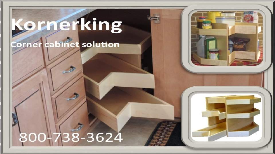 KornerKing   Next Generation Corner Cabinet Solution